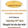 Cafe @ 10.15 June 2019