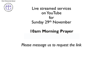Online Morning Service Advent Sunday, 29th November